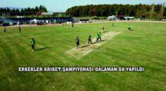 """""""Büyük Erkek Kriket Şampiyonası"""" Dalaman Şehir Stadında yapıldı."""