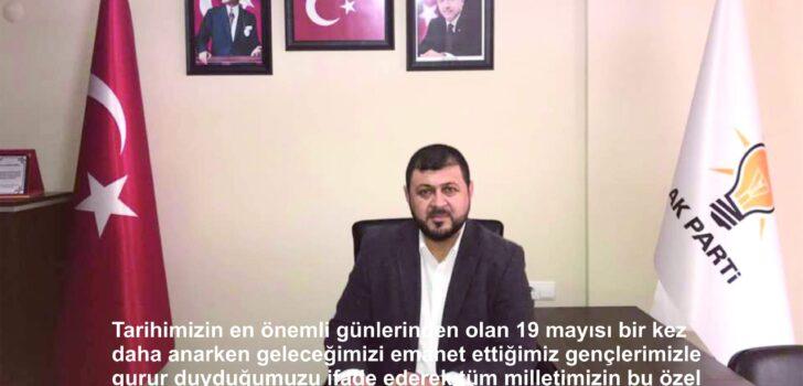 Ak Parti Dalaman İlçe Başkanı Şefik Oğuz'un 19 Mayıs Gençlik ve Spor Bayramı kutlama Mesajı