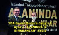 """YDA Genel Müdürü Cengiz T. Ayaz'a """"ALANINDA İZ BIRAKANLAR"""" ödülü"""